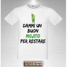 T-Shirt - DAMMI UN BUON MOJITO PER RESTARE - Frasi divertenti - Idea regalo