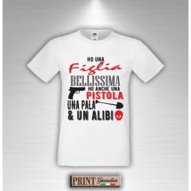 T-Shirt - HO UNA FIGLIA BELLISSIMA - Idea regalo - Festa del papà