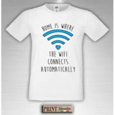 T-Shirt - HOME IS WHERE THE WIFI CONNECTS - Frasi divertenti - Idea regalo