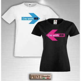 T-Shirt - IM WITH HER IM WITH HIM - San Valentino - Coppia - Idea regalo
