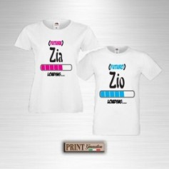 T-Shirt - LOADING ZIA ZIO - Idea regalo - Coppia
