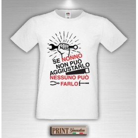 T-Shirt - NONNO RIPARA TUTTO - Idea regalo
