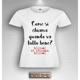 T-Shirt - ALCOOL SI CHIAMA ALCOOL - Idea regalo - Frasi divertenti