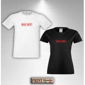 T-Shirt - BAD BOY BAD GIRL - Idea regalo - Coppia San Valentino