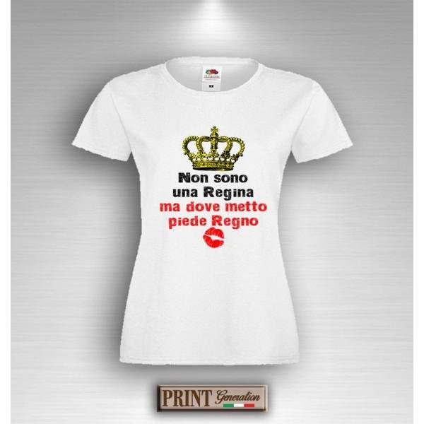 T-Shirt - DOVE METTO PIEDE REGNO - Idea regalo - Frasi divertenti