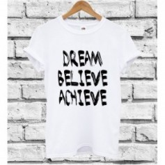 T-Shirt - DREAM BELIEVE ACHIEVE - Hipster - Idea regalo