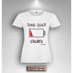 T-Shirt - SONO QUASI ESAURITA NON ROMPETE - Idea regalo