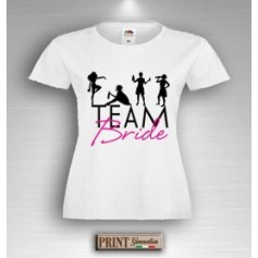 T-Shirt - TEAM BRIDE PARTY - Addio al Nubilato