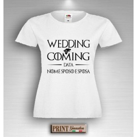 T-Shirt - WEDDING IS COMING - Addio al Nubilato - Data e nome personalizzato