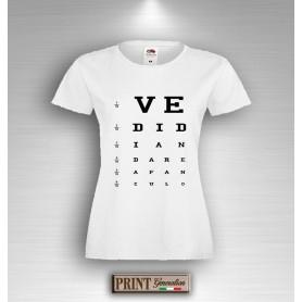 T-Shirt Oculista Frase Divertente Vedi di andare a fanculo Maglietta Donna