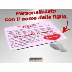 Tappetino Mouse Personalizzato - ALLA NOSTRA FIGLIA - NOME - Idea regalo