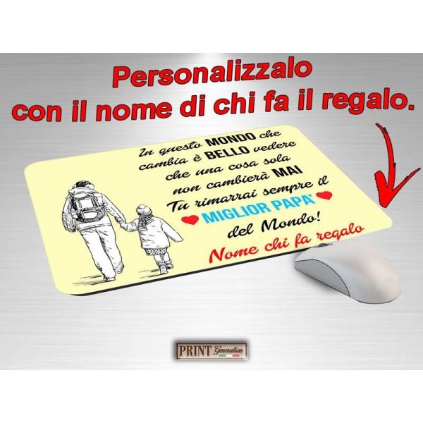 Tappetino Mouse Personalizzato - MIGLIOR PAPA' - NOME DI CHI FA IL REGALO - Idea regalo