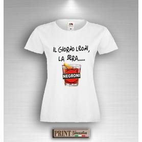 T-Shirt Il giorno leoni di sera Negroni Frase Divertente Maglietta Donna
