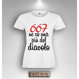 T-Shirt 667 ne so una più del diavolo Maglietta Donna Frasi Divertenti
