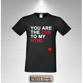 T-Shirt YOU ARE THE CSS TO MY HTML Maglietta Uomo San Valentino Fidanzanti