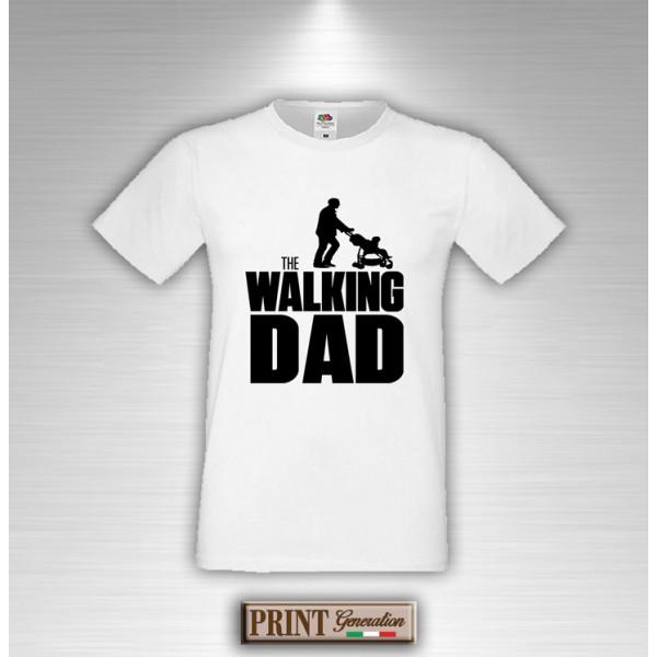 T Shirt The Walking Dad Festa Del Papà Frasi Divertenti
