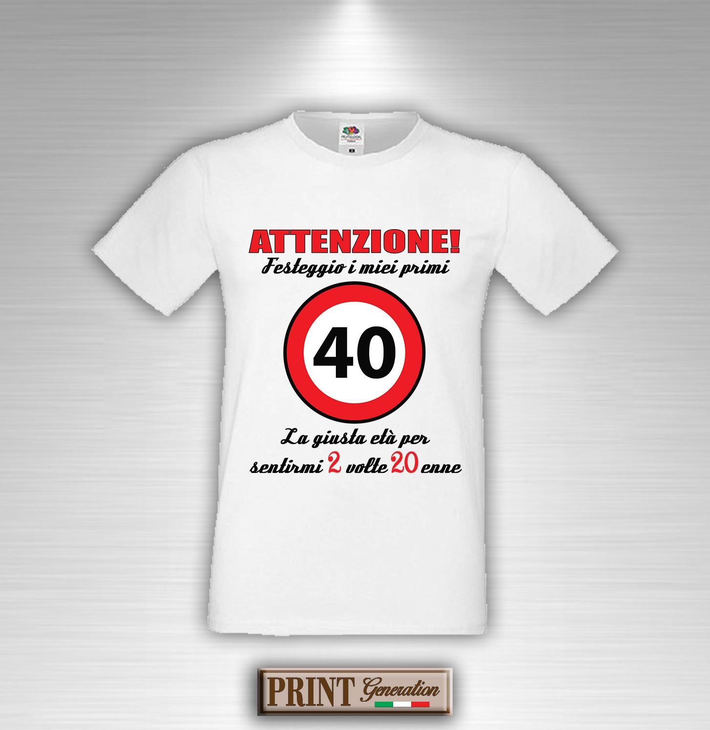 T Shirt Quarantesimo Compleanno 40 Anni 2 Volte Ventenne