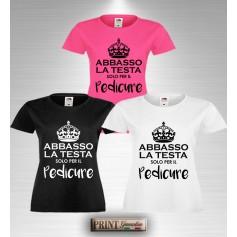T-Shirt ABBASSO LA TESTA SOLO PER IL PEDICURE Maglia Estetista Frase Divertente